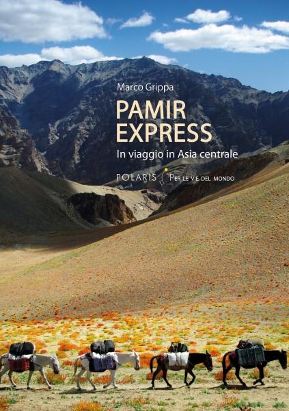 Pamir Express in viaggio in Asia Centrale copertina libro